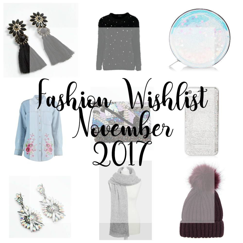 Fashion Wishlist November 2017