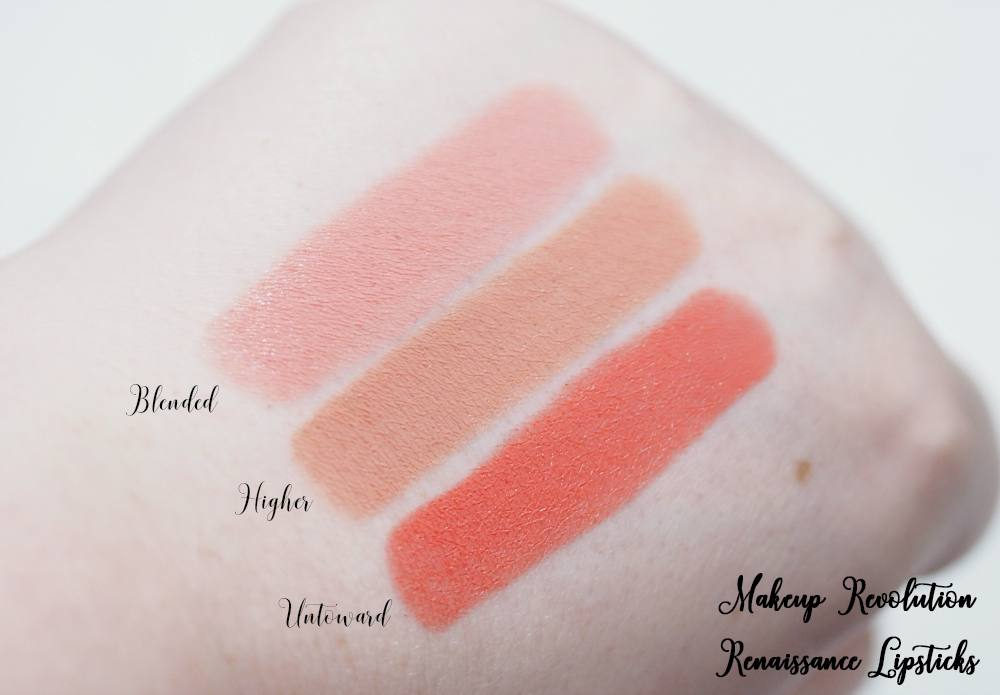 Makeup Revolution Renaissance Lipsticks Review and Swatches - Higher, Untoward and Blended