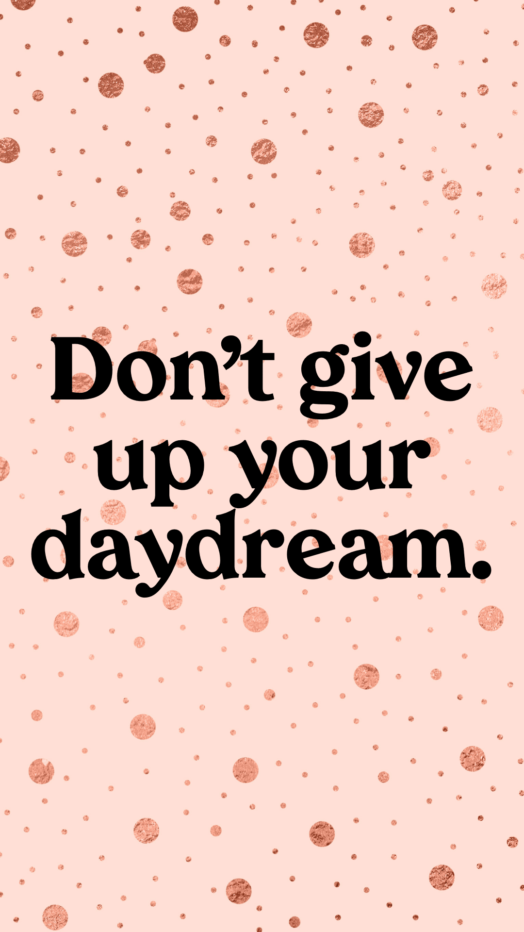 phone wallpaper, phone background, quotes to live by, free phone wallpapers, inspiring quotes, motivating quotes, girly quotes and inspirational quotes