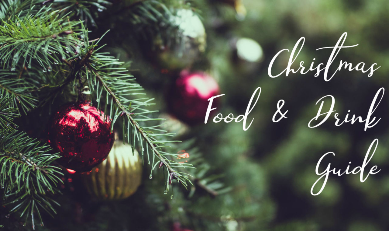 Festive Food, Treats and Drinks Guide 2019